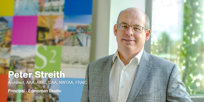 Welcoming Peter Streith as Principal of our Edmonton studio!